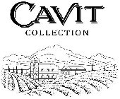 CAVIT COLLECTION