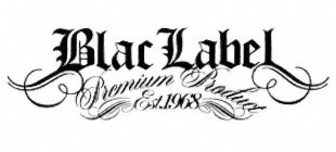 blac label premium product est. 1968