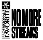 professional's favorite no more streaks