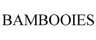 BAMBOOIES