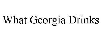 WHAT GEORGIA DRINKS