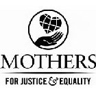 MOTHERS FOR JUSTICE AND EQUALITY