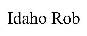 IDAHO ROB