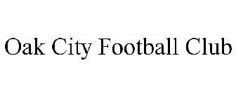 OAK CITY FOOTBALL CLUB