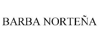 BARBA NORTEÃ'A