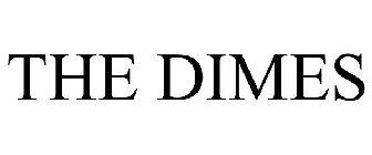THE DIMES